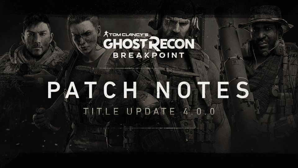Ghost Recon Breakpoint Update 1.15 Patch Notes