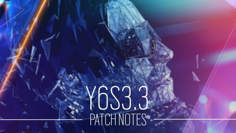 Rainbow Six Siege Patch Notes: Y6S3.3 Update